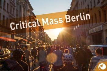Critical Mass - mit dem Rad sicher durch Berlins Straßen