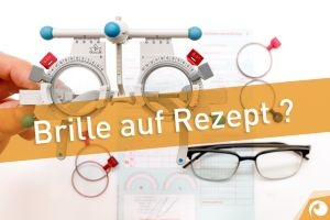 Brillen auf Rezept zum Nulltarif?